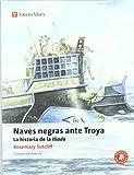 Naves Negras Ante Troya N/c (Clásicos Adaptados) - 9788431648893